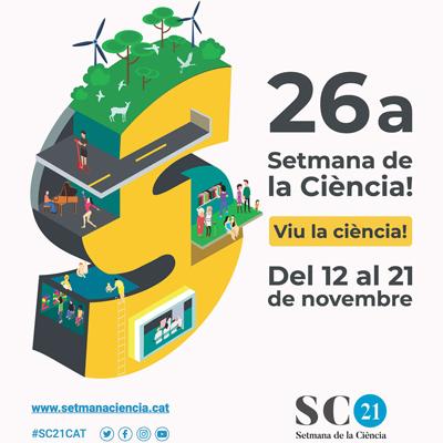 26a Setmana de la Ciència - Catalunya 2021