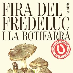 2a Fira del Fredeluc i la Botifarra - Santa Eulàlia de Riuprimer 2019
