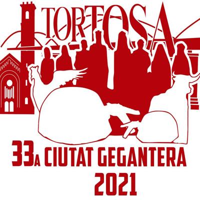 33a Ciutat Gegantera de Catalunya - Tortosa 2021
