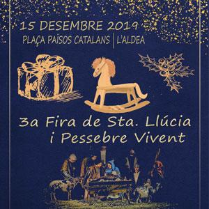3a Fira de Santa Llúcia i Pessebre Vivent - L'Aldea 2019