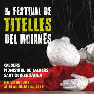 3r Festival de Titelles del Moianès - 2019