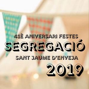 41è Aniversari de la Segregació - Sant Jaume d'Enveja 2019