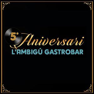 5è Aniversari de l'Ambigú Gastrobar - El Perelló 2019