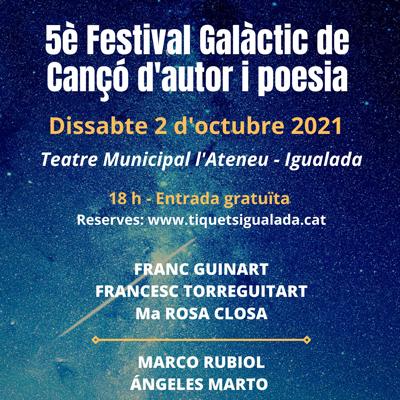 5è Festival Galàctic de Cançó d'autor i poesia - Igualada 2021