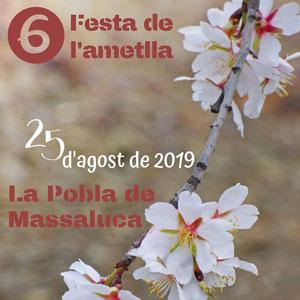 6a Festa de l'ametlla - La Pobla de Massaluca 2019