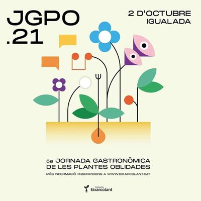 6a Jornada Gastronòmica de les Plantes Oblidades - Igualada 2021