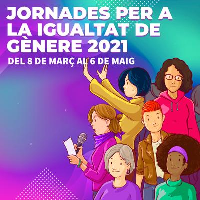 Jornades per la Igualtat de Gènere, Cambrils, 2021