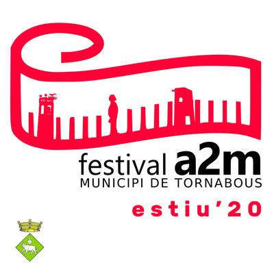 Festival a2m (a dos metres), Tornabous, 2020
