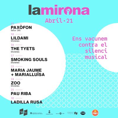 Abril a La Mirona, 2021