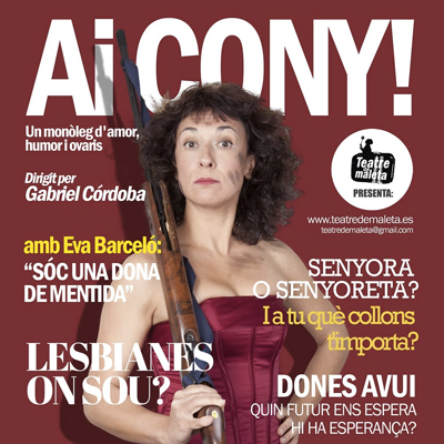 Teatre 'Ai Cony!', Eva Barceló, Monòleg, Feminisme