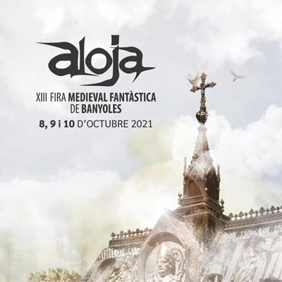 Aloja, XIII Fira Medieval Fantàstica, Banyoles, 2021