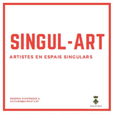 Cicle Singul-Art, Alpicat, 2020
