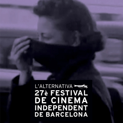 27è L'Alternavia, el Festival de Cinema Independent de Barcelona, 2020