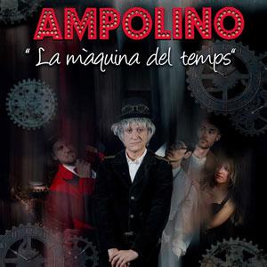 Cabaret Ampolino 'La màquina del temps' - Dh Company 2019
