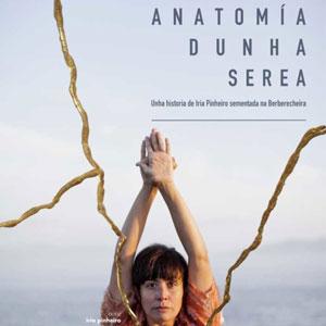 Espectacle 'Anatomia dunha serea' d'Iria Pinheiro
