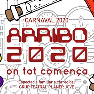 Espectacle familiar 'ARRIBO 2020. On tot comença'