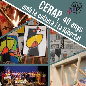 Exposició 'CERAP. 40 anys amb la cultura i la llibertat a Riudoms, 2019