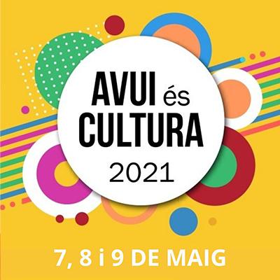 Avui és cultura