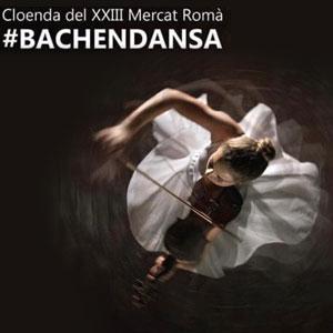 Espectacle 'Bachendansa' a Guissona, 2019