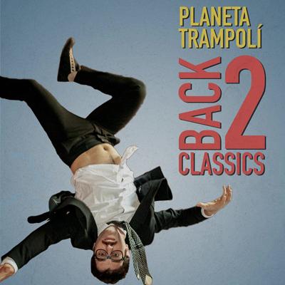 Espectacle 'Back 2 classics' de Planeta Trampolí