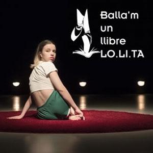 Escpectacle de dansa 'Lo.Li.Ta' a càrrec de la companyia La Taimada