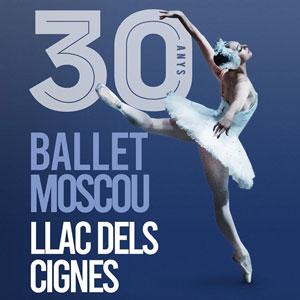Llac dels Cignes - Ballet de Moscú 30 anys