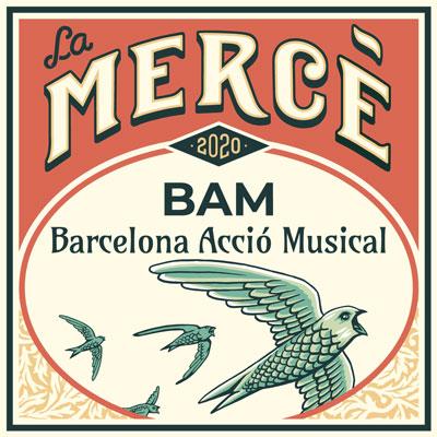 BAM (Barcelona Acció Musical), Barcelona, 2020