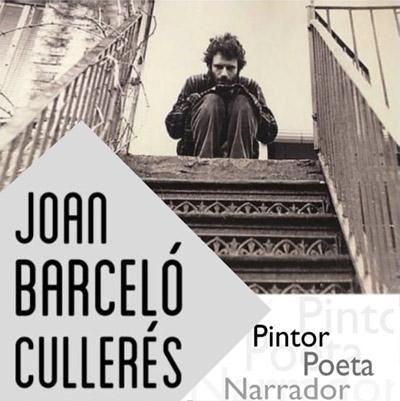 Exposició 'Joan Barceló: poeta, pintor, narrador i dramaturg', Any Barceló