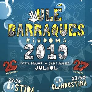 Barraques de Riudoms, 2019