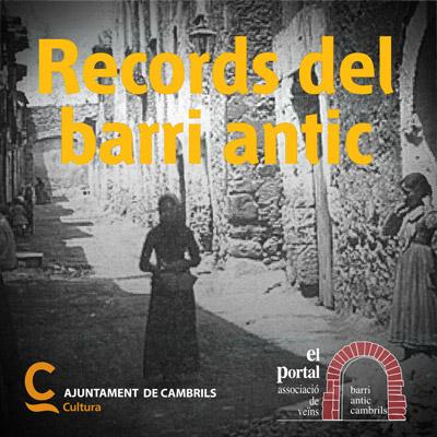 Exposició 'Records del Barri Antic'