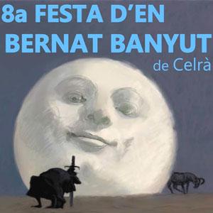 8a edició de la Festa del Bernat Banyut a Celrà, 2019