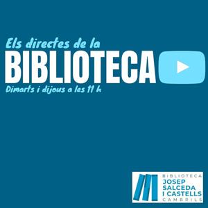 Els directes de la biblioteca, Biblioteca municipal Josep Salceda i Castells, Cambrils, 2020