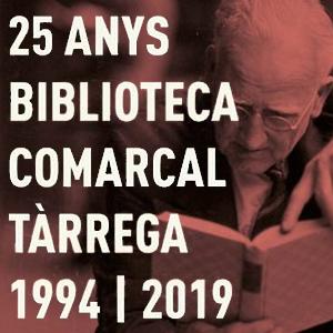 25è aniversari de la Biblioteca Comarcal de Tàrrega
