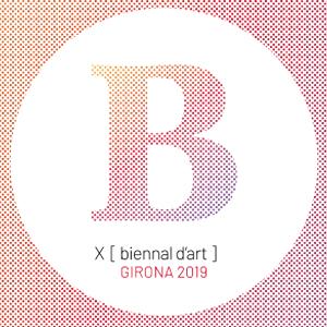X Biennal d'Art de Girona, 2019, 2020