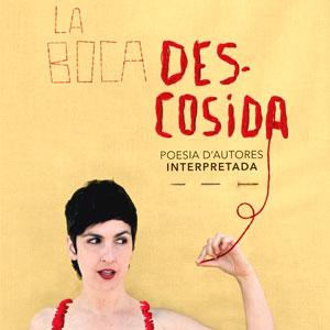 Espectacle literari 'La boca descosida' d'Alba Mascarella
