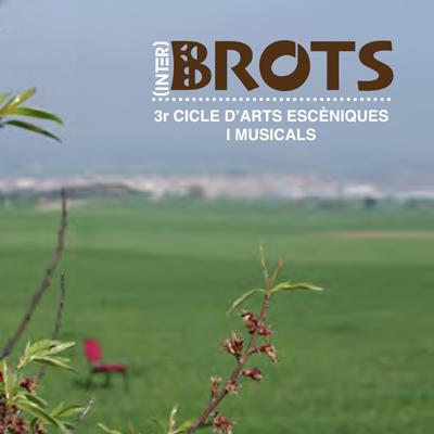 Cicle (Inter)Brots, Agramunt, 2021