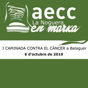 1a Caminada contra el Càncer - Balaguer 2019