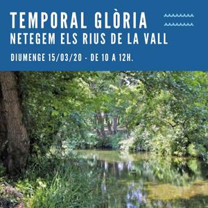 Temporal Glòria, netegem els rius de la vall, 2020