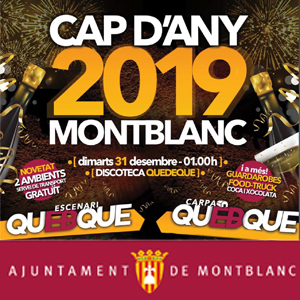 Cap d'Any a Montblanc, 2019 - 2020
