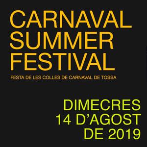 Carnaval de tossa, Carnaval Summer Festival, Tossa de Mar, 2019