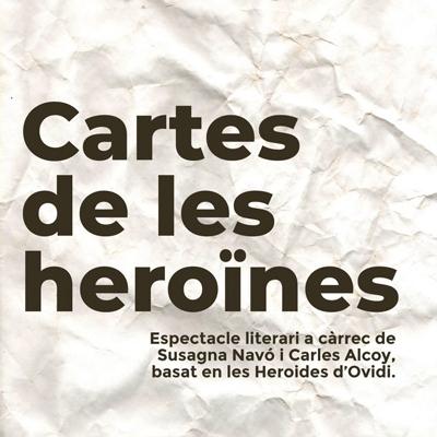 Espectacle literari 'Cartes de les heroïnes'