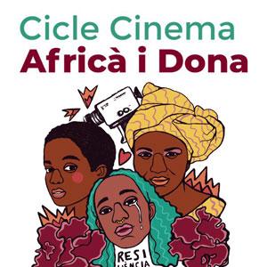 Cicle de Cinema Africà i Dona - Barcelona 2019