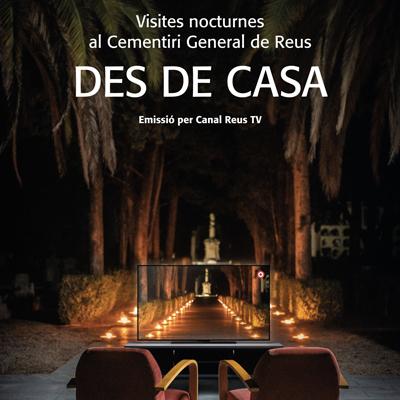 Visites noctures al Cementiri de Reus, des de casa, 2020