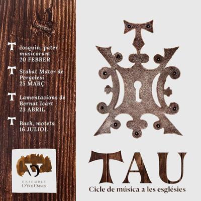 Cicle Tau, Ensemble O Vos Omnes, Tarragona, 2021