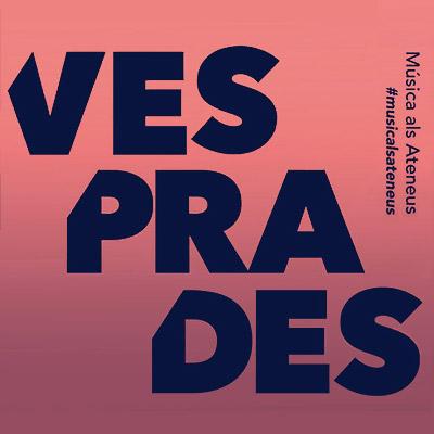 Cicle Vesprades, Música als Ateneus, 2021