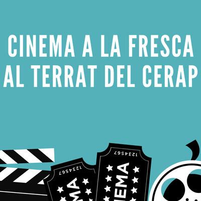 Cicle Cinema a la fresca al terrat del CERAP, 2021