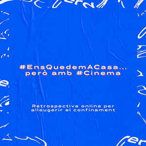 #EnsQuedemACasa… però amb Cinema!, Festival Internacional de Cinema de Cerdanya en streaming