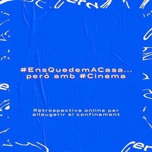 #EnsQuedemACasa… però ambCinema!, Festival Internacional de Cinema de Cerdanya en streaming