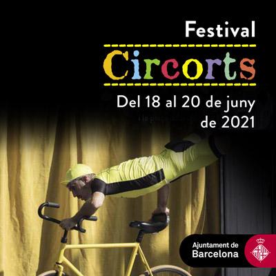 Circorts, Festival de circ al carrer, Barcelona, 2021
