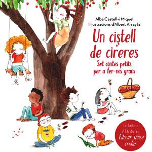 Llibre 'Un cistell ple de cireres' d'Alba Castellví